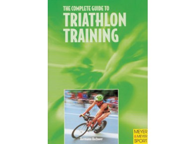 Meyer & Meyer Verlag The complete guide to triathlon training