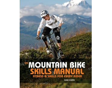 Bloomsbury The Mountainbike Skills Manual